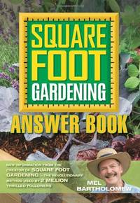 image of Square Foot Gardening Answer Book: New Information from the Creator of Square Foot Gardening - the Revolutionary Method Used by 2 Million Thrilled Followers: 3 (All New Square Foot Gardening)