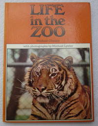 Life in the Zoo by Chinery Michael - Hardcover - from Glenbower Books and Biblio.com