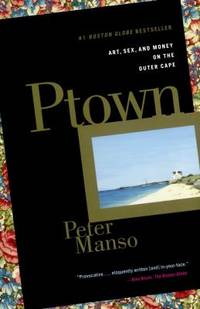image of Ptown : Art, Sex, and Money on the Outer Cape