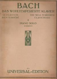 Bach: Das Wohltemperierte Klavier (The Well-Tempered Clavichord). , Book II: Piano Solo (Czerny)