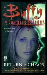 RETURN TO CHAOS - Buffy the Vampire Slayer