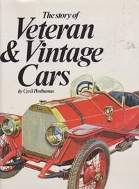 The Story of Veteran & Vintage Cars