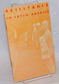 image of Resistance in Latin America: The Pentagon, The Oligarchies & Nonviolent Action
