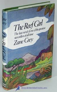 The Reef Girl:  The last novel of one of the greatest storytellers of all  time
