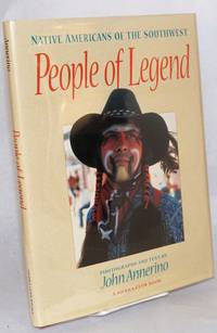 People of legend; Native Americans of the southwest