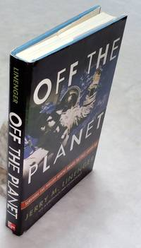 image of Off the Planet: Surviving Five Perilous Months Aboard the Space Station Mir