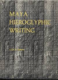 Maya Hieroglyphic Writing ;  An Introduction  Civilization of American  Indian  An Introduction