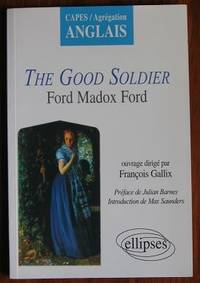 The Good Soldier : Ford Madox Ford