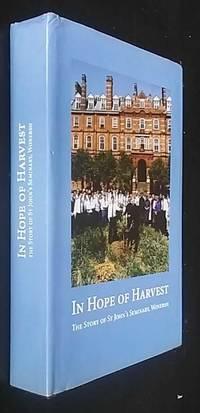 In Hope of Harvest. The Story of St. John's Seminary, Wonerish