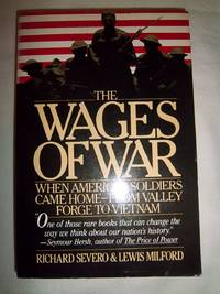 The Wages of War: When America's Soldiers Came Home - From Valley Forge to Vietnam