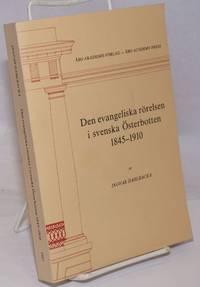 image of Den evangeliska rorelsen i svenska Osterbotten, 1845-1910