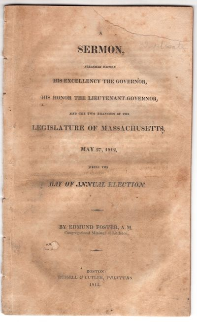 Boston: Russell and Cutler, Printers, 1812. First Edition. Pamphlet. good. 22p., removed. Rather ton...