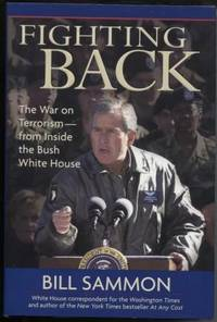 Fighting Back   The War on Terrorism from Inside the Bush White House