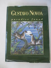Gustavo Novoa Paradise Found by Unknown - Hardcover - Signed - from Rebooksellers (SKU: 170750-13999F-1408A)