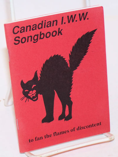 Toronto: Industrial Workers of the World, 1990. 64p., wraps. First edition of the Canadian version o...