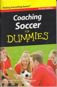 Coaching Soccer For Dummies Pocket Edition