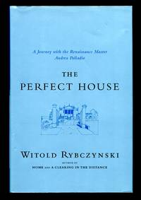 image of The Perfect House: A Journey with Renaissance Master Andrea Palladio