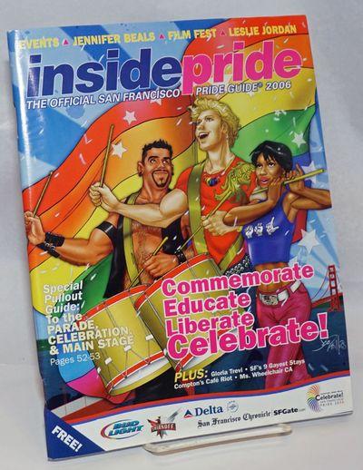 San Francisco: HAF Enterprises, 2006. Magazine. 104p., 8.5x11 inches, calendar of events, parade map...