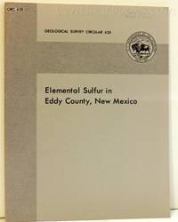Elemental Sulfur in Eddy County, New Mexico: Geological Survey Circular 628
