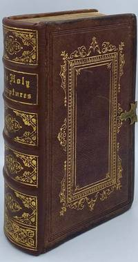 The Holy Scriptures, Translated, and Corrected by the Spirit of Revelation by Joseph Smith, Jr., The Seer [Inspired Version of the Holy Bible]