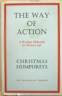 The Way of Action: A Working Philosophy for Western Life