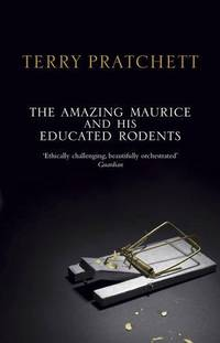 image of The Amazing Maurice and his Educated Rodents: (Discworld Novel 28) (Discworld Novels)