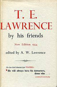 T. E. Lawrence by his friends.
