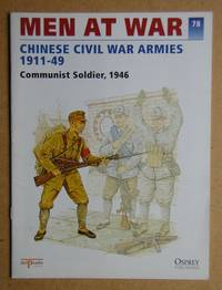 image of Men At War. No. 78. Chinese Civil War Armies 1911-49.