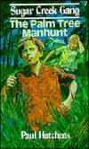 image of The Palm Tree Manhunt