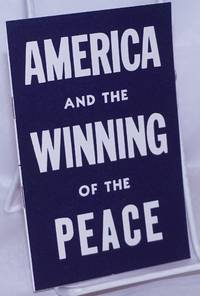 image of America and the Winning of the Peace: a Liberal Party pronouncement on foreign policy, formulated by a committee headed by Dr. Reinhold Niebuhr