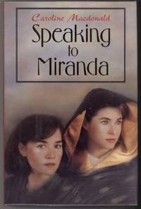 SPEAKING TO MIRANDA