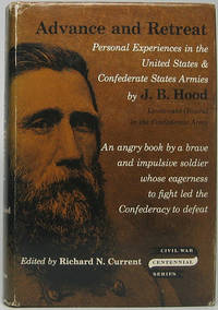 Advance and Retreat: Personal Experiences in the United States & Confederate States Armies