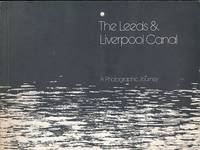 The Leeds and Liverpool Canal. A photographic Journey by  David C Lyons - Paperback - First Edition - 1977 - from Barter Books Ltd and Biblio.com
