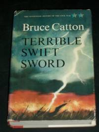 Terrible Swift Sword (The Centennial History of the Civil War, Volume Two)