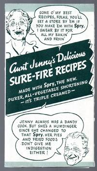 image of Aunt Jenny's Delicious Sure-Fire Recipes: Made with Spry, the New, Purer,  All-Vegetable Shortening--It's Triple Creamed