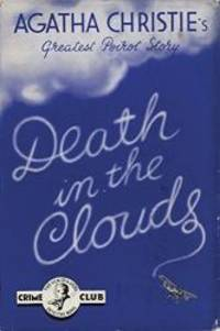 Death in the Clouds (Poirot Facsimile Edition) by Agatha Christie - Hardcover - 2007-02-04 - from Books Express (SKU: 0007234422n)
