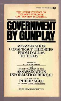 Government by Gunplay Assassination Conspiracy Theories from Dallas to  Today