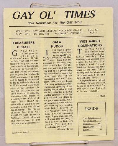 Roseburg, OR: GALA, Gay and Lesbian Alliance, 1991. 12p. newsletter, sheets folded to 7x8.5 inches, ...