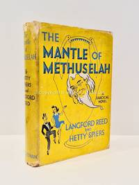 The Mantle of Methuselah Signed  Langford Reed and Hetty Spiers