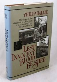 Lest Innocent Blood Be Shed (Story of the Village of Le Chambon)