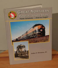 "Great Northern Pictorial, Vol. 7: ""Faster Schedules -- Great for Freight"""