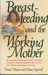 image of Breast Feeding And The Working Mother