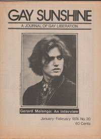 Gay Sunshine : A Journal of Gay Liberation 20 (January - February 1974) - includes an interview with Gerard Malanga