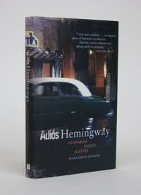 Adios Hemingway by  Leonardo Paudra Fuentes - Hardcover - 2005 - from Minotavros Books and Biblio.com