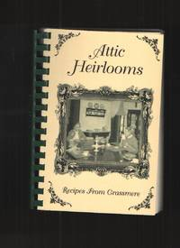 image of Attic Heirlooms A Collection of Recipes
