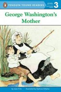 image of George Washington's Mother (Penguin Young Readers, Level 3)
