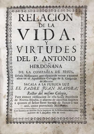 """""""Mexico -Life of A Jesuit, By A Jesuit"""""""