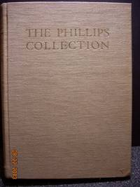 The Phillips Collection  A Museum of Modern Art and Its Sources