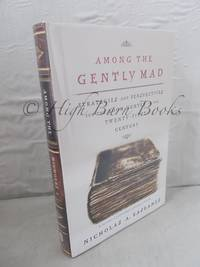 Among the Gently Mad: Strategies and Perspectives for the Book Hunter in the Twenty first Century