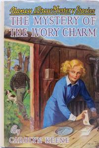 The MYSTERY Of The IVORY CHARM.  Nancy Drew Mystery Stories #13